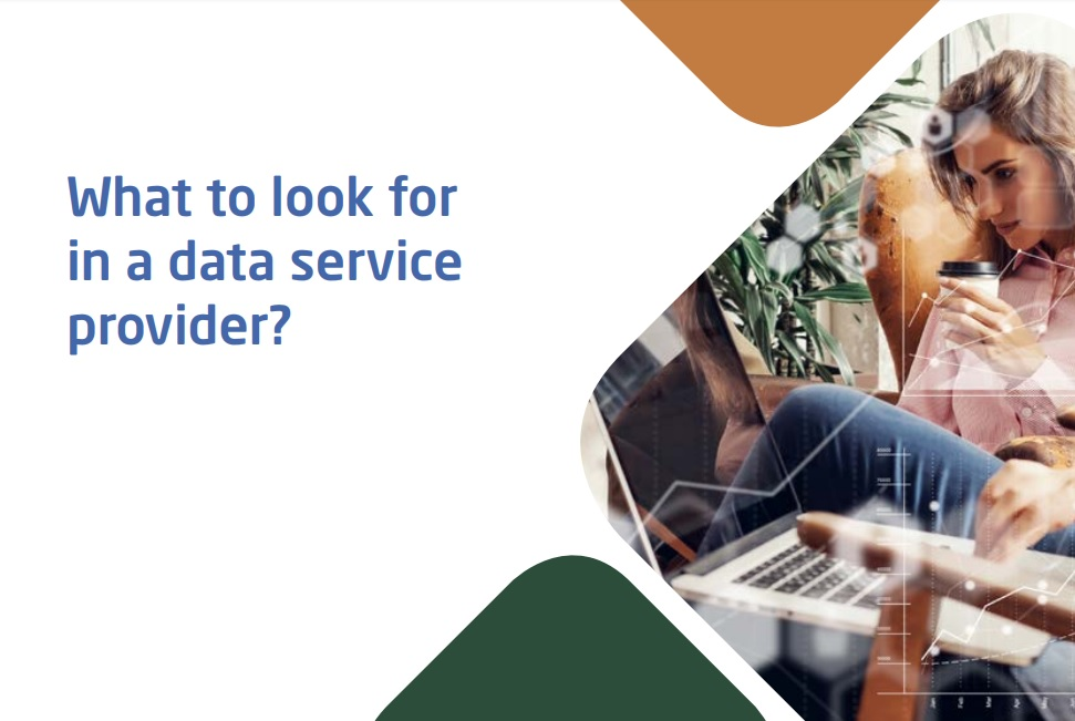 What to look for in a data service provider